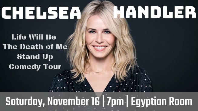 November 16 – Chelsea Handler
