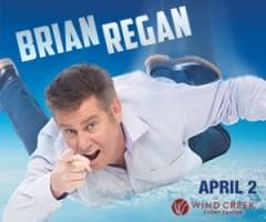 99.9 The Hawk Welcomes Brian Regan to Wind Creek Event Center