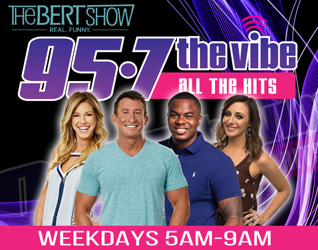The Bert Show – Weekdays 5am-9am