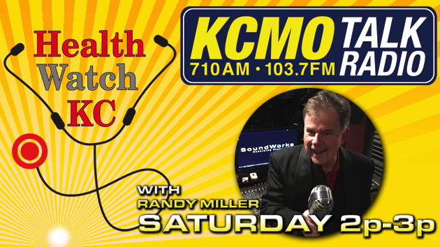 Health Watch KC with Randy Miller Saturdays 2p-3p