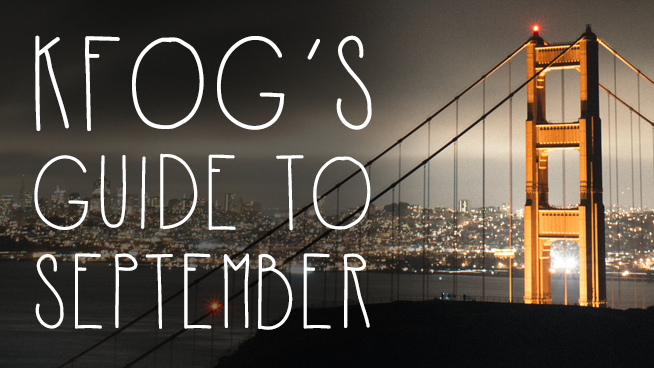 KFOG Guide to September in The Bay
