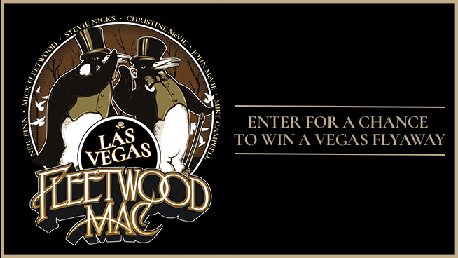 You Could Win A Flyaway To Las Vegas To See Fleetwood Mac!