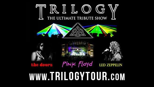 DEC 6 • TRILOGY – The Ultimate Tribute Show to The Doors, Led Zeppelin and Pink Floyd