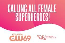 Calling All Female Superheroes!