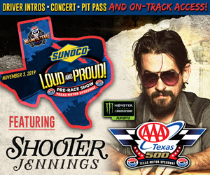 Win Tickets to the AAA Texas 500 & Passes to the Sunoco Loud and Proud Pre-Race Show!