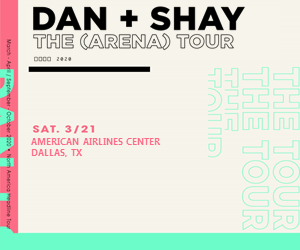 Dan + Shay: The (Arena) Tour 2020 | 3.21.20
