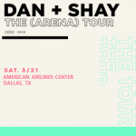 Listen to Win Your Dan + Shay Tickets!