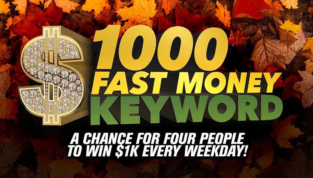 4k Fall – 1000 Fast Money Keyword