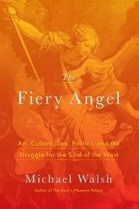 The Fiery Angel by Michael Walsh