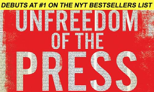 Unfreedom of the Press by Mark R. Levin