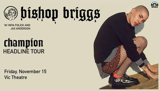 11/15/19 – 101WKQX Presents…Bishop Briggs