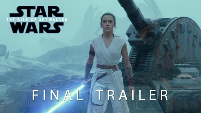 """The Saga will End"" Final Trailer for 'Star Wars: The Rise of Skywalker'"