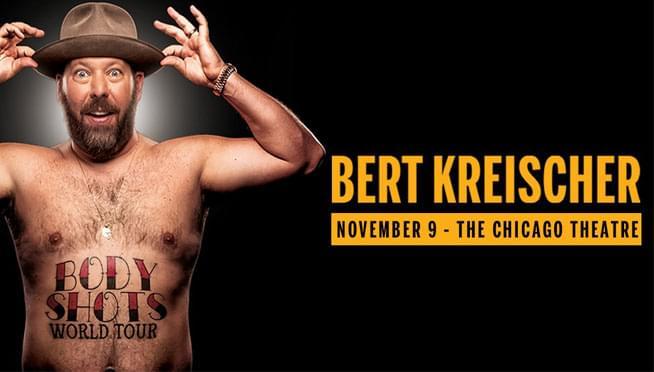 11/9/19 – Bert Kreischer