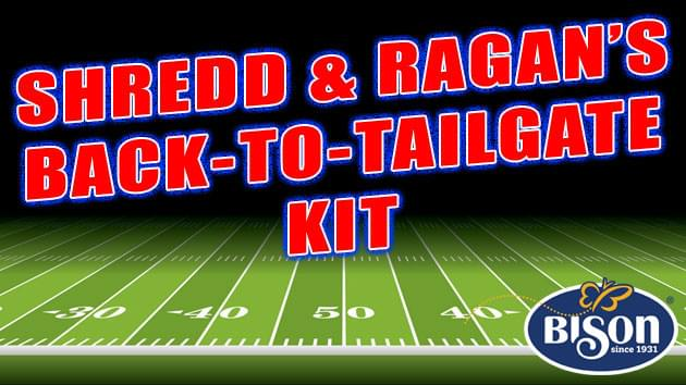 Shredd & Ragan's Back To Tailgate Kit