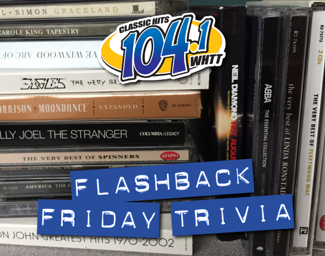 Flashback Friday Trivia (4/5/19)
