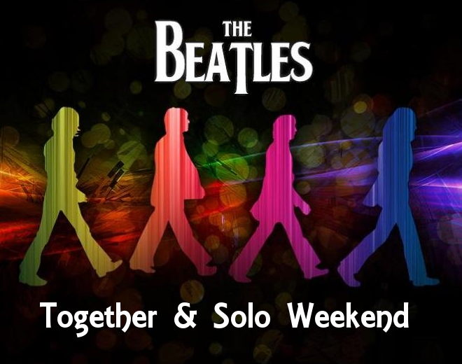 The Beatles: Together & Solo Weekend