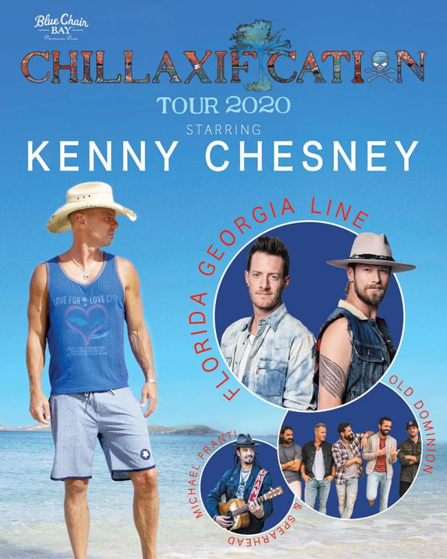 """Kenny Chesney's """"Chillaxification"""" Tour 2020!"""