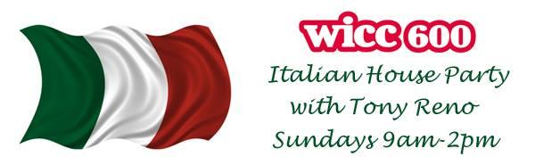 Italian House Party with Tony Reno | WICC-AM