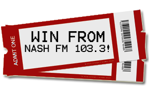 Win from NASH FM 103.3!