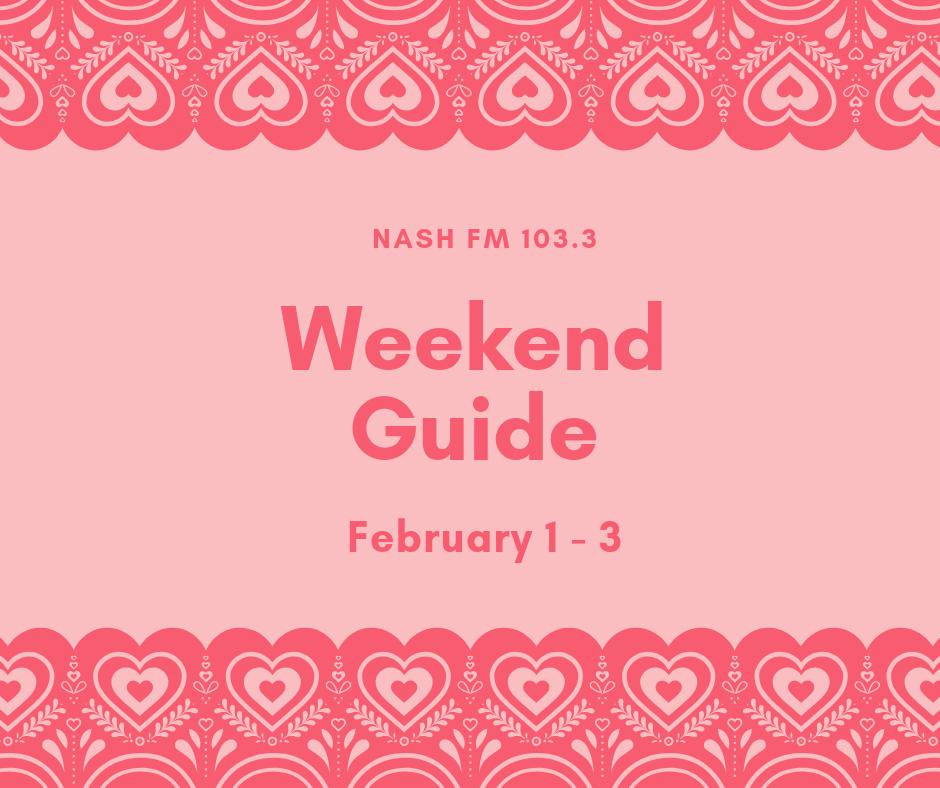 Weekend Guide: February 1 – 3
