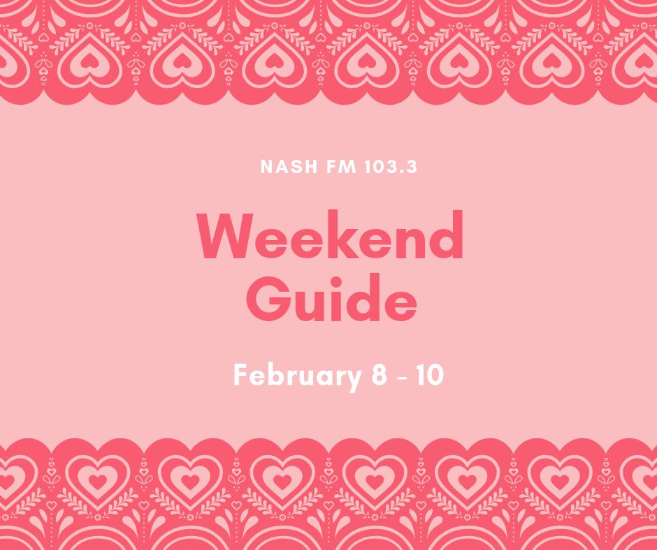 Weekend Guide: February 8 – 10
