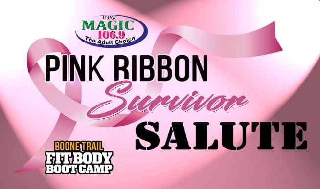 MAGIC 106.9 PINK RIBBON SURVIVOR SALUTE