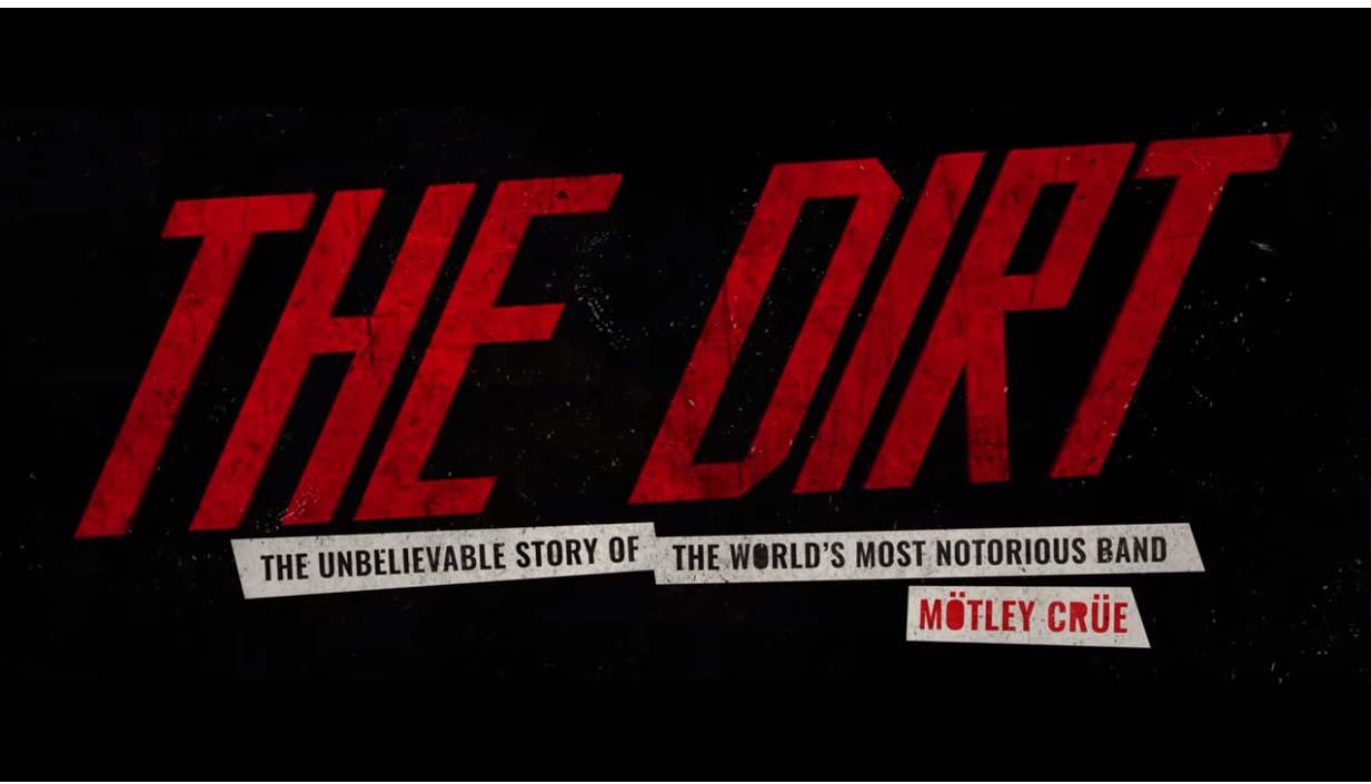 Netflix's Mötley Crüe biopic : The Dirt