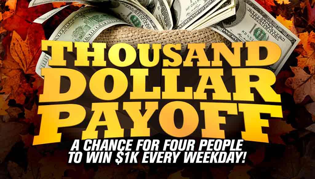 4k Fall – Thousand Dollar Payoff