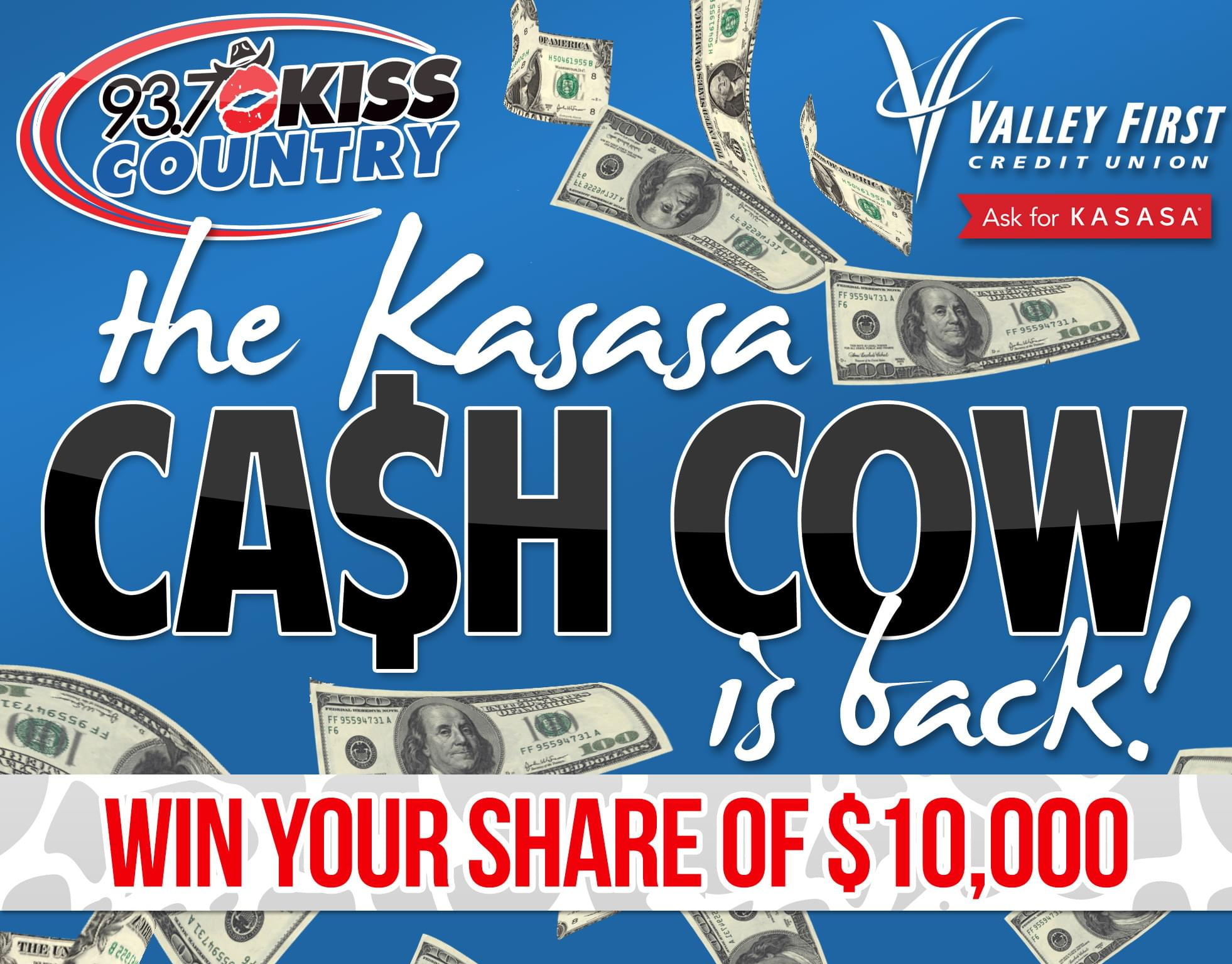 Kiss Country Kasasa Cash Cow Contest Rules