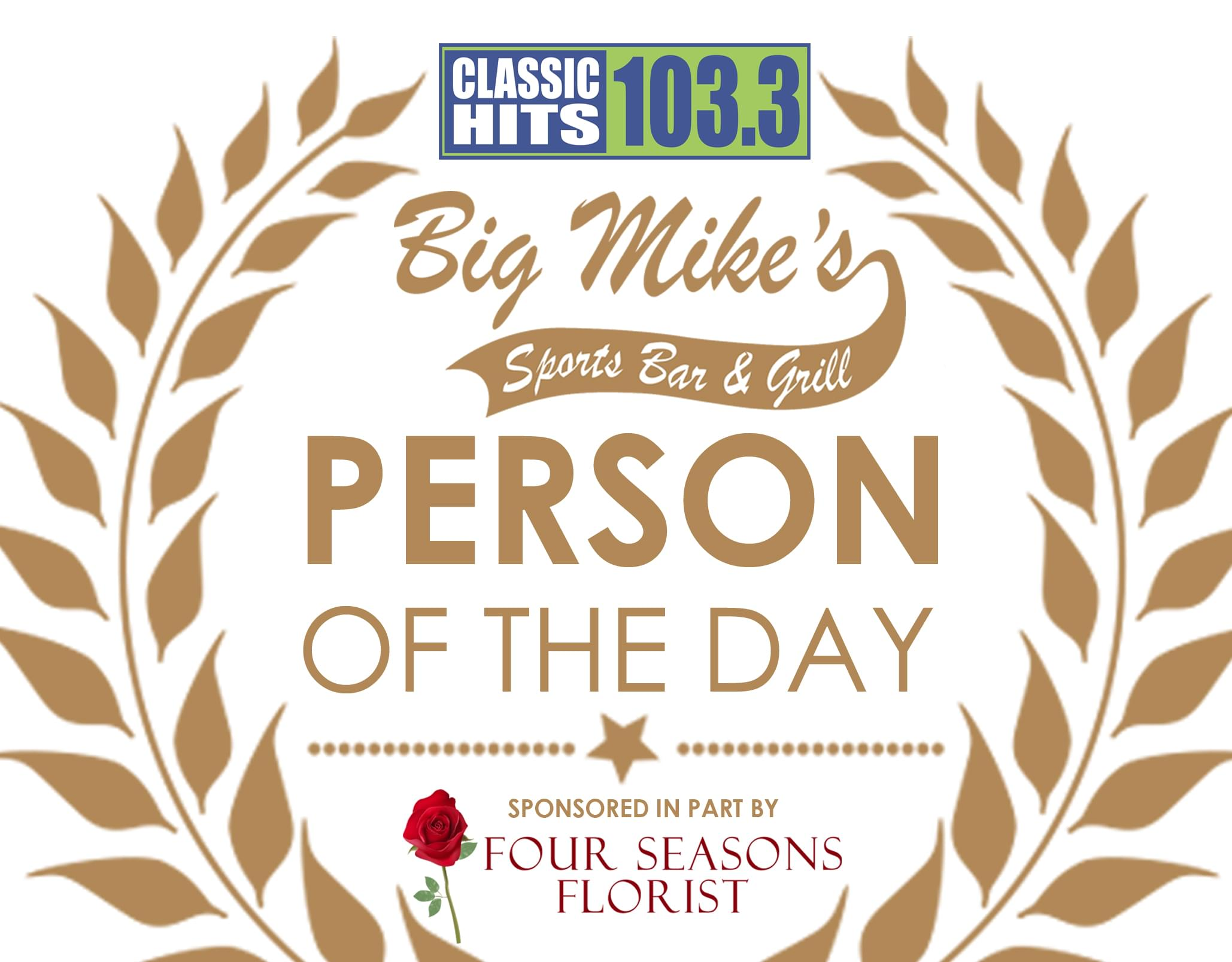 Classic Hits 103.3's Person of the Day