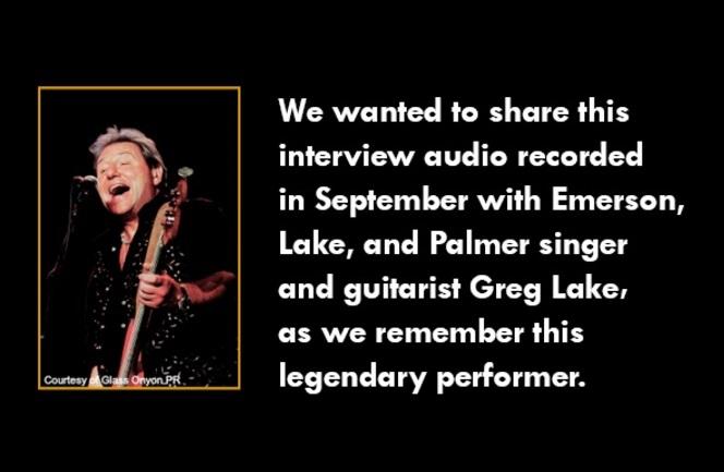 Remembering Greg Lake