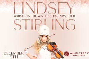 """100.7 LEV Welcomes Lindsey Stirling """"Warmer in the Winter Christmas"""" to Wind Creek Event Center!"""