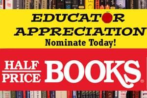 Half Price Books – Educator Appreciation