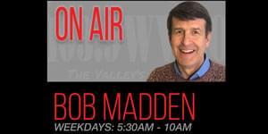 Bob Madden on 103.9 WVBO