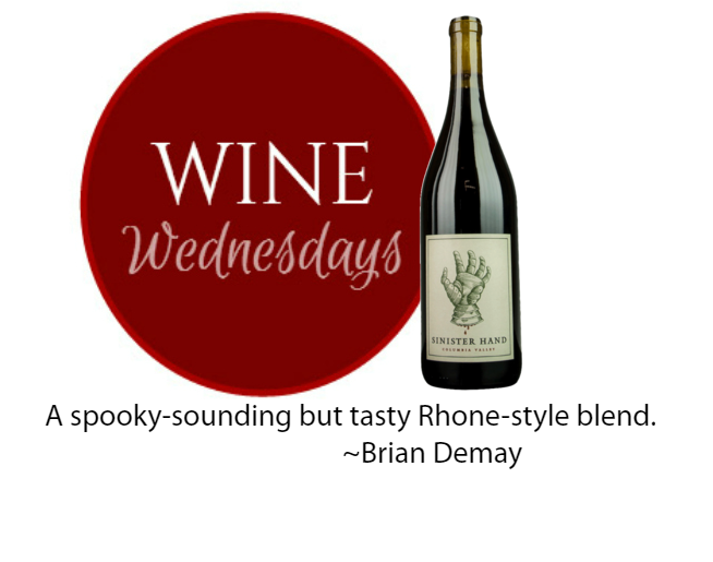 Brian Demay's Wine Wednesday: Sinister Hand