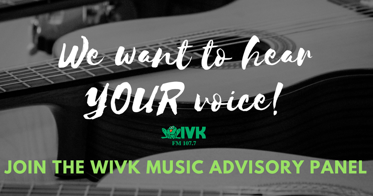 Join the WIVK Music Advisory Panel