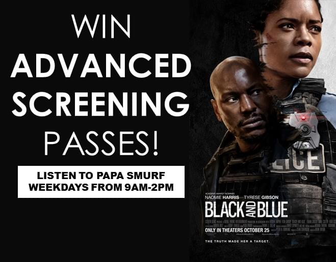 Win Advanced Screening Passes to Black and Blue