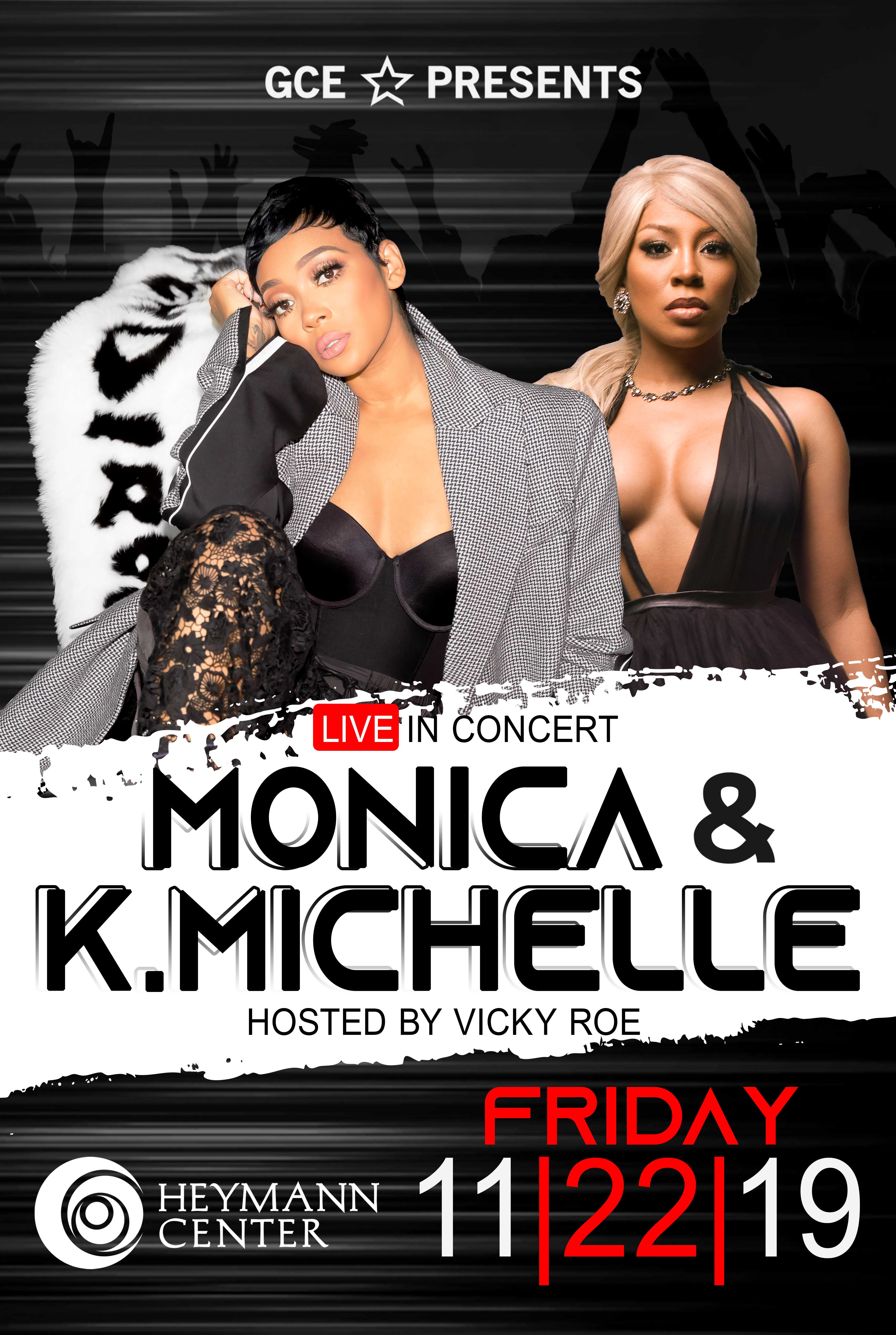 Monica and K. Michelle Live In Concert At The Heymann Center