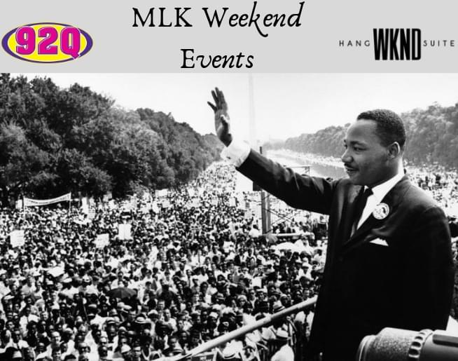 92Q and MLK Weekend
