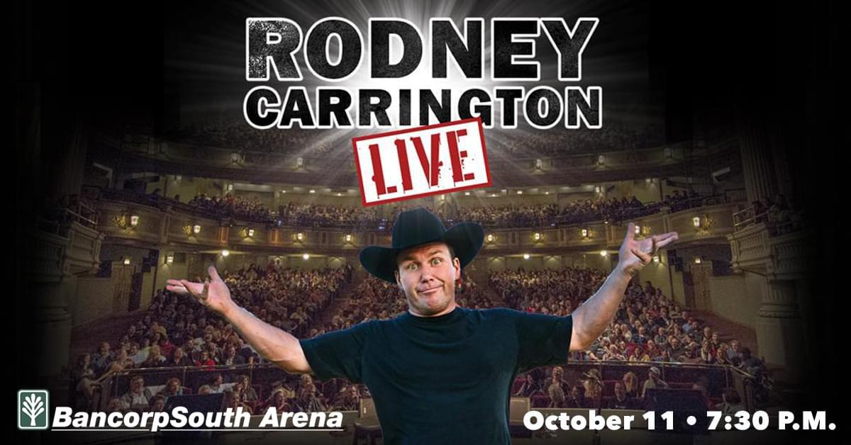 Rodney Carrington BCS Arena October 11th