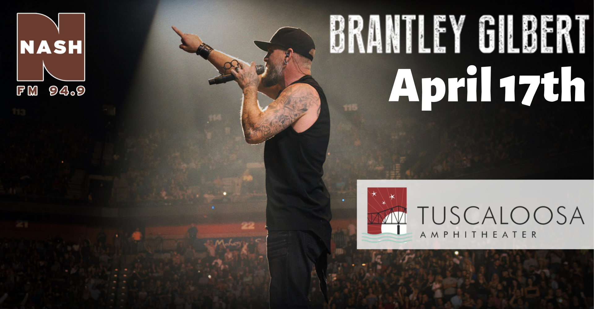 Brantley Gilbert-April 17 at the Tuscaloosa Amphitheater