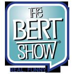 The Bert Show Weekday Mornings
