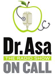 Dr. Asa – The Radio Show – On Call
