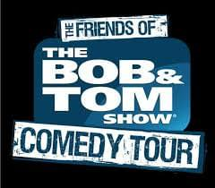 Win BOB & TOM Show Comedy Tour Tickets!