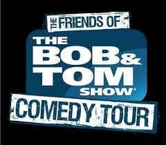 Win BOB & TOM Show Comedy Tour Tickets!