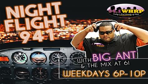 """94.1 WHRP TAKES YOU HOME IN THE """"NIGHT FLIGHT"""" WITH BIG ANT – WEEKNIGHTS 6-10PM!"""