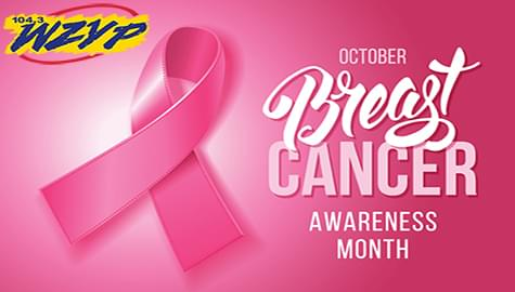 Join WZYP In Support Of Breast Cancer Awareness Month!