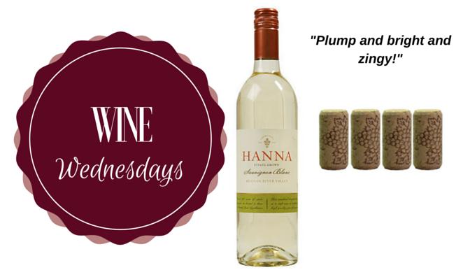 Wine Wednesday: 2015 Hanna Sauvignon Blanc