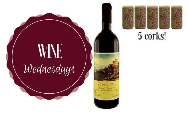 Wine Wednesday: Monsanto Chianti Classico Reserva 2012