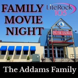 FAMILY MOVIE NIGHT with Lite Rock 105 and Island Cinemas 10